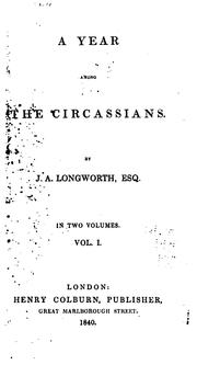 A Year Among The Circassians – J.A. Longworth