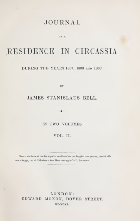 Journal of a Residence in Circassia – 2 – James S. Bell