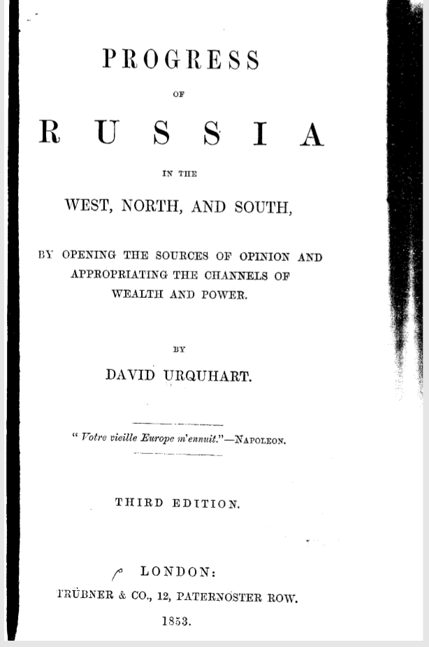 Progress of Russia in The West North and South by Opening Sources of Opinion and Appropriating The Channels of Wealth and Power